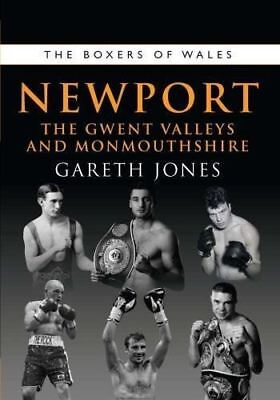 El Boxers de Newport: el Gwent Valleys And Monmouthshire por Gareth Jones