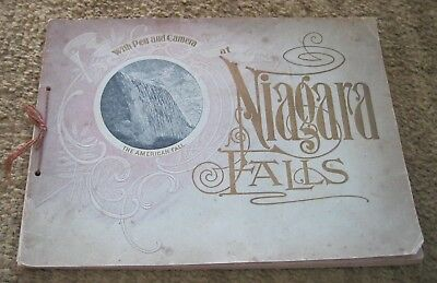 Niagara Falls With Pen And Camera - 1899 - 46 full pages of photos