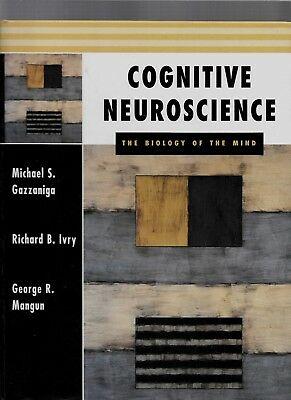 Cognitive Neuroscience : The Biology of the Mind - M.S. Gazzaniga - 1998