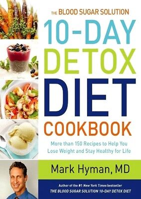 The Blood Sugar Solution 10-Day Detox Diet Cookbook By Mark Hyman | PDF | Cookin
