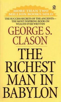 The Richest Man in Babylon by George S. Clason.