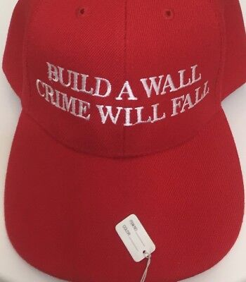 Build A Wall And Crime Will Fall MAKE AMERICA GREAT AGAIN HAT Trump EMBROIDERED