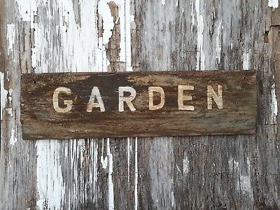 Old early Primitive antique farm chippy Barn Wood Sign GARDEN spring sign