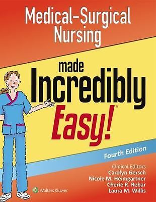 Medical-Surgical Nursing Made Incredibly Easy (PDF)