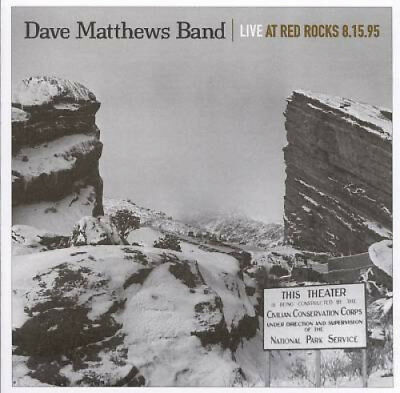 Live at Red Rocks 8.15.95 by Dave Matthews Band.