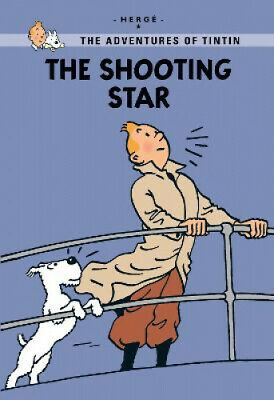 The Shooting Star (The Adventures of Tintin) by Herge.