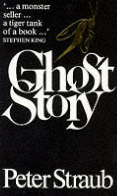 Ghost Story by Peter Straub (Paperback)