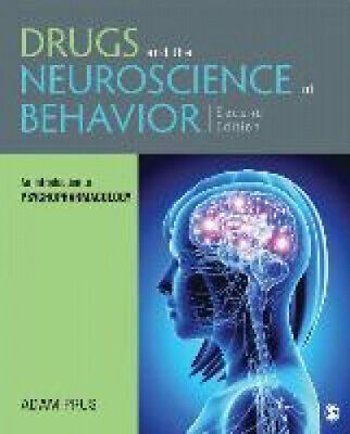 Drugs and the Neuroscience of Behavior: An Introduction to Psychopharmacology.