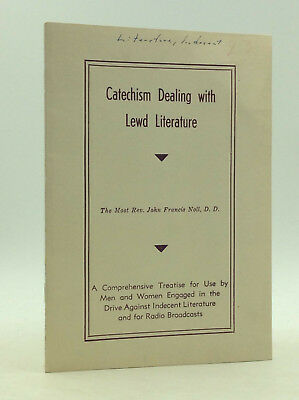CATECHISM DEALING WITH LEWD LITERATURE by Bishop John F. Noll - 1940 - Catholic