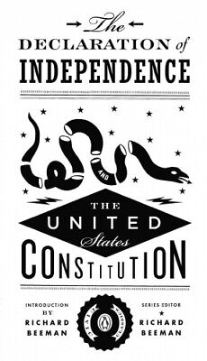 The Declaration Of Independence And The United States Constitution: Civic