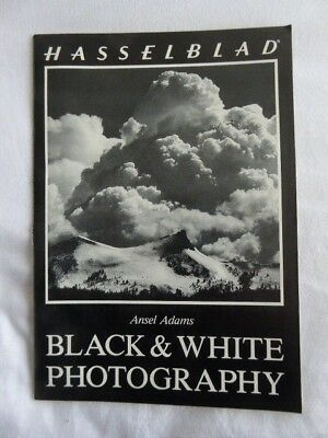 Hasselblad 'Black and White Photography'   1980 Booklet. Ansel Adams.