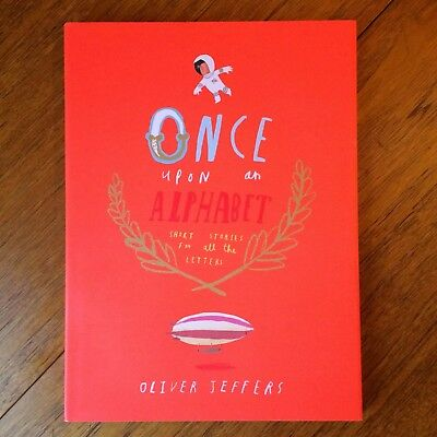 ONCE UPON AN ALPHABET BOOK - Oliver Jeffers - Illustration Short Stories - VGC