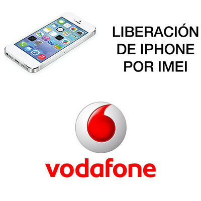 Liberar Unlock Iphone  Vodafone  España 4 - 4S - 5 - 5S - 5C - 6 - 6S -6 Plus...