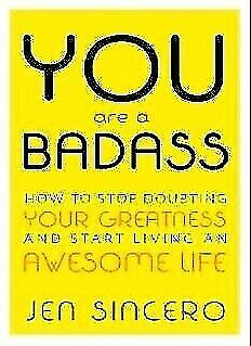 You Are a Badass: How to Stop Doubting Your Greatness and Start Living  | PDF