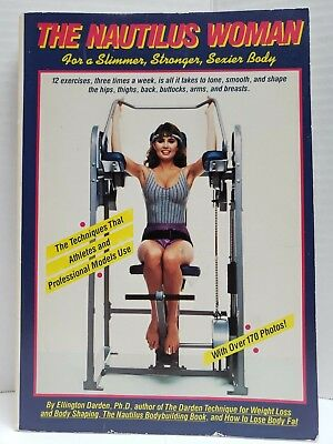 Nautilus Woman For a Slimmer Stronger Sexier Body 1983 Paperback