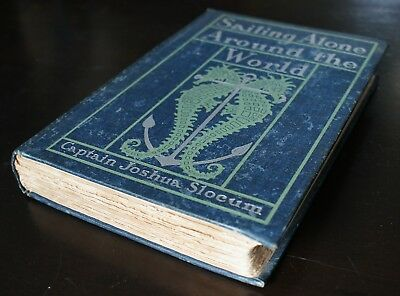 1st EDITION of SAILING ALONE AROUND THE WORLD by Captain Joshua Slocum