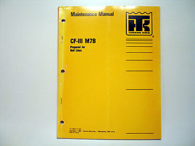 Thermo-King CF-III M7B Maintenance Manual Wiring Diagram Diagnosis Specification