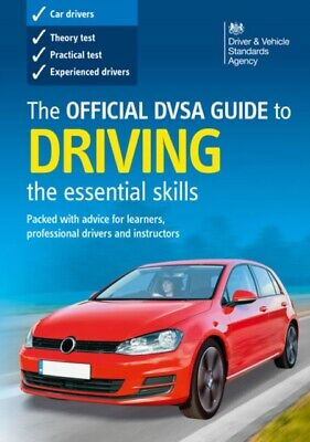 The Official DVSA Guide to Driving: The Essential Skills: 9780115532900