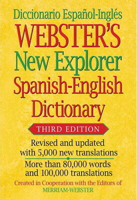 Webster's New Explorer Spanish-English Third Edition Dictionary