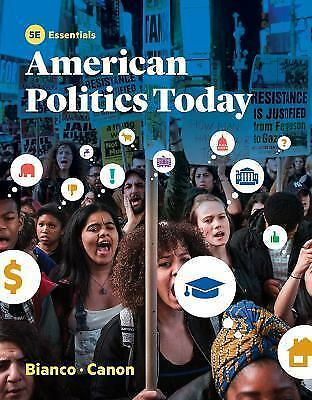 American Politics Today by William T Bianco David T Canon 2017, PDF EMAILED ASAP