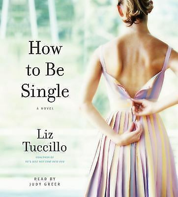 How to Be Single Liz Tuccillo Audiobook Audio Book Read by Judy Greer 5 CDs