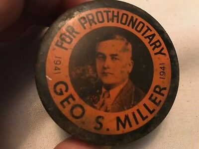 Geo. S Miller 1941 For Prothonotary Vintage Tin, As Is