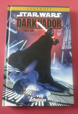 Star Wars Legends - Dark Vador T1 La Purge Jedi - Vf - Bd Delcourt - R 4664