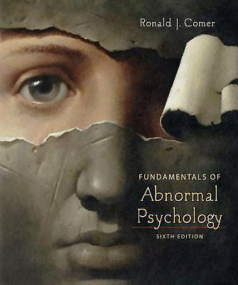 Fundamentals of Abnormal Psychology , Comer, Ronald J.