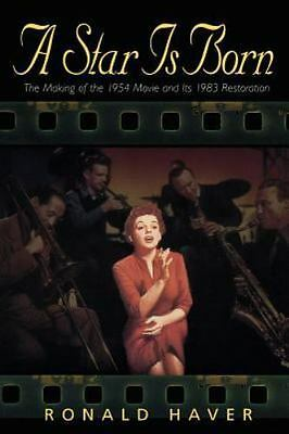 NEW - A Star Is Born: The Making of the 1954 Movie and Its 1983 Restoration