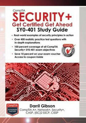 Comptia Security+: Get Certified Get Ahead by Darril Gibson.