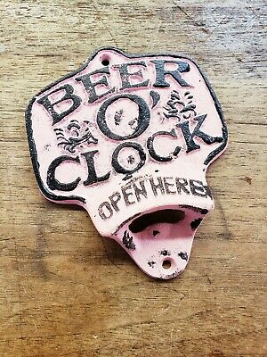 Cast Iron PINK BEER O CLOCK OPEN HERE Beer Bottle Opener Rustic Wall Mount