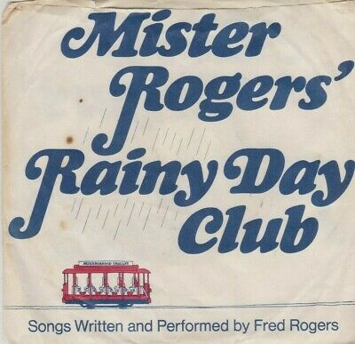 Mister Rogers' Rainy Day Club - Written & Performed By Fred Rogers c. 1973