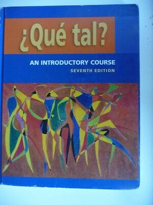 Que Tal? : An Introductory Course by Thalia Dorwick, Ruth H. Ordas and Marty...