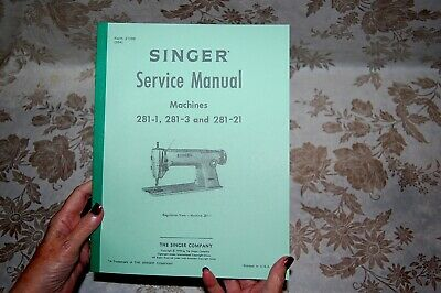 Service Manual for Singer Class 281 Sewing Machines 281-1 281-3 281-21