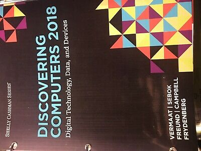 Discovering Computers 2018 Digital Technology, Data, And Devices