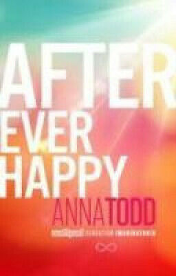 After Ever Happy by Anna Todd.