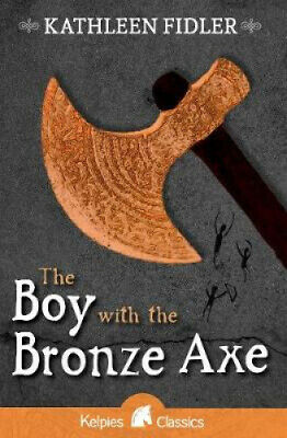 The Boy with the Bronze Axe (Kelpies: Classic Kelpies) by Kathleen Fidler.
