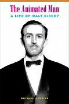 The Animated Man: A Life of Walt Disney by Michael Barrier.
