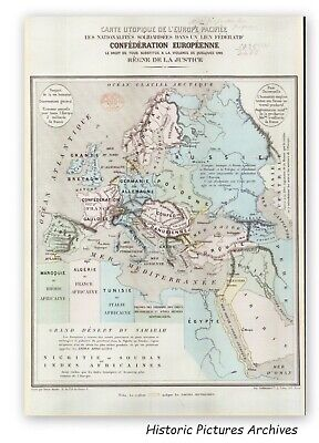 Napoleon's Supposed Utopian Map Of European Union 1867  Superb Image Hardback