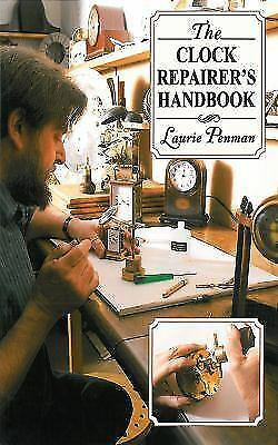 The Clock Repairer's Handbook by Laurie Penman (2010, Paperback)