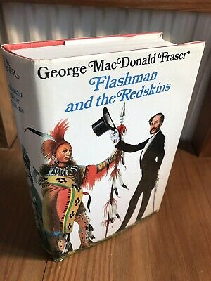 'Flashman And The Redskins' 1st First Edition/Print 1982 George MacDonald Fraser