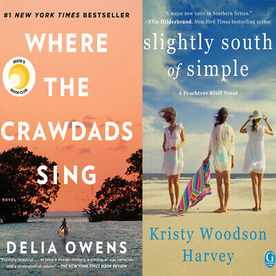 Where the Crawdads Sing & Slightly South of Simple: A Novel [ PDF Digital Book ]