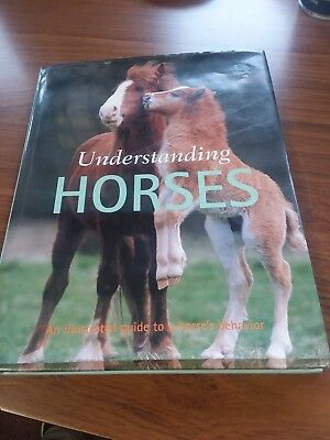 "2004 Hardcover ""Understanding Horses - An Illustrated Guide To A Horse's Behavio"