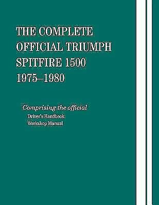The Complete Official Triumph Spitfire 1500: 1975-1980, Bentley Publishers,Briti