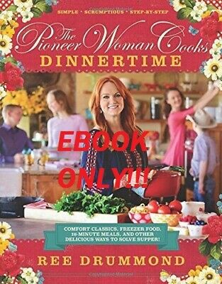 The Pioneer Woman Cooks Dinnertime + 2 other E-B00Ks by Ree Drummond