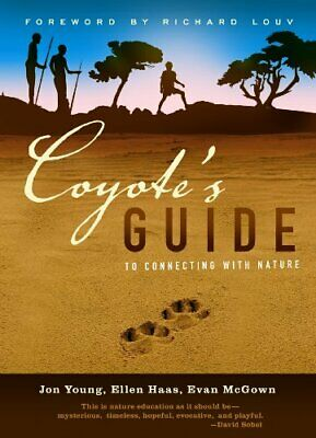 COYOTE'S GUIDE TO CONNECTING WITH NATURE By Evan Mcgown **BRAND NEW**