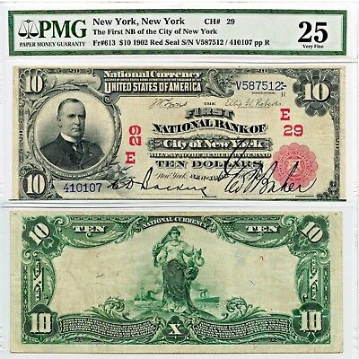 1902 $10 First National Bank City of New York Red Seal PMG 25 Fr.613 CH#29