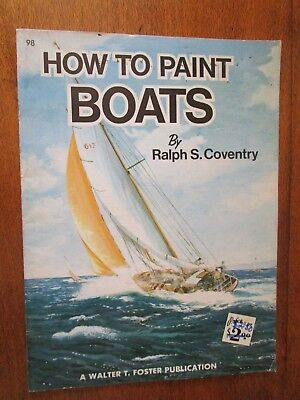 How To Paint Boats By Ralph S. Coventry..