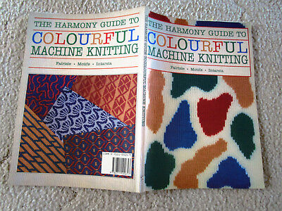 The Harmony Guide To Colourful Machine Knitting Fairisle Motifs Intarsia