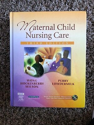 Maternal Child Nursing Care by Wilson and Lowdermilk Hardcover